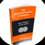 kostenloser Selbstvertrauen Crashkurs
