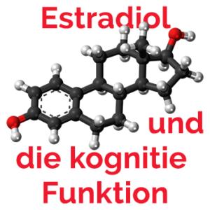 Estradiol Östradiol verbessert kognitive Funktion
